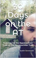 30 Days on the AT: Training for the…