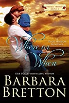 Where or When - A Pearl Harbor Romance (Home…