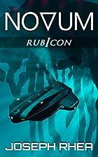 Novum: Rubicon: (Book 3) by Joseph Rhea
