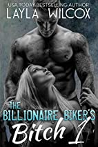 The Billionaire Biker's Bitch 1 by Layla…