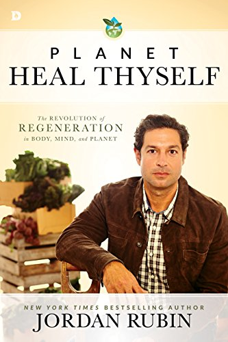planet-heal-thyself-the-revolution-of-regeneration-in-body-mind-and-planet