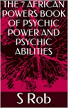 THE 7 AFRICAN POWERS BOOK OF PSYCHIC POWER…
