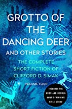 Grotto of the Dancing Deer: And Other…