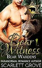 Bear Witness: Bear Wardens (Paranormal…