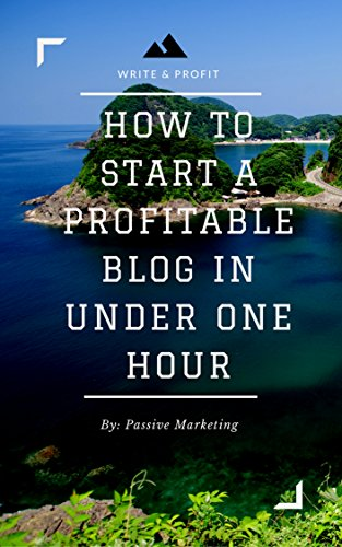 how-to-start-a-profitable-authority-blog-in-under-one-hour-write-about-what-you-love-create-a-website-and-make-money