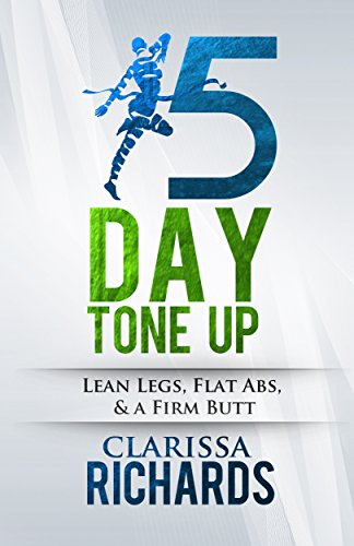 the-15-day-tone-up-lean-legs-flat-abs-and-a-firm-butt-live-lean-live-healthy-live-happy