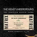 The Matrix Tapes by The Velvet Underground