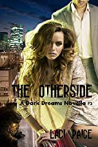 The Otherside: A Dark Dreams Novella #2 by…