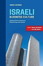Israeli Business Culture: Building Effective…