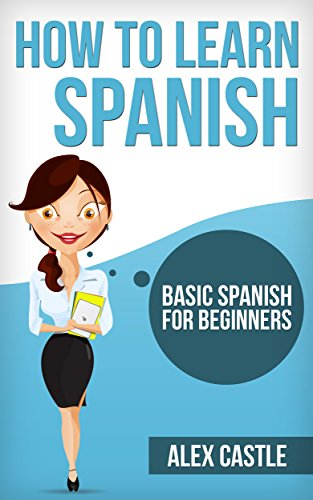 how-to-learn-spanish-basic-spanish-for-beginners