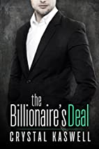 The Billionaire's Deal: The Complete Story:…