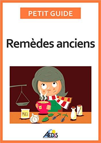 remdes-anciens-les-vertus-des-vgtaux-et-des-minraux-petit-guide-t-359-french-edition