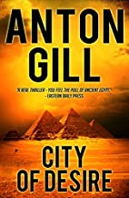 City of Desire by Anton Gill
