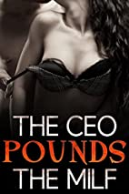 The CEO Pounds The MILF by Amanda Martinez