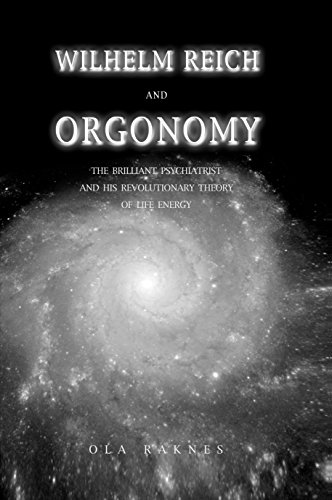 wilhelm-reich-and-orgonomy-the-brilliant-psychiatrist-and-his-revolutionary-theory-of-life-energy