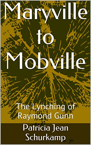 maryville-to-mobville-the-lynching-of-raymond-gunn