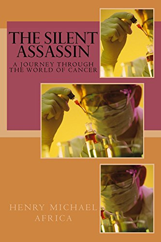 the-silent-assassin-a-journey-into-the-world-of-cancer-ms-medical-series-book-2