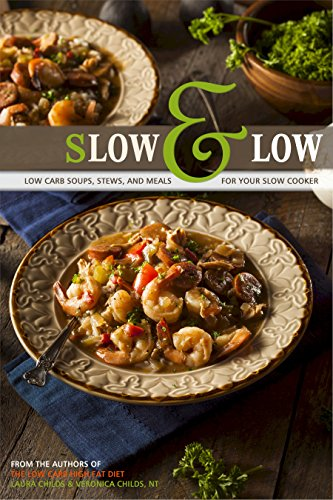 slow-low-low-carb-soups-stews-and-meals-for-your-slow-cooker-from-the-authors-of-the-low-carb-high-fat-diet-ketogenic-book-4