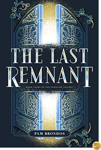 TThe Last Remnant (The Fourline Trilogy Book 3)