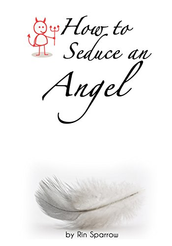 how-to-seduce-an-angel