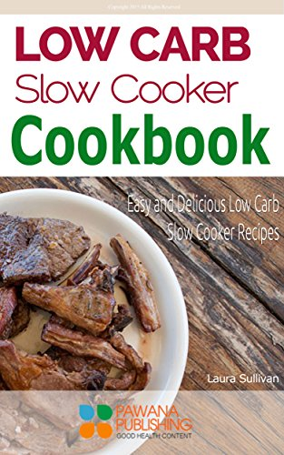 low-carb-slow-cooker-cookbook-easy-and-delicious-low-carb-slow-cooker-recipes