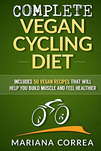 complete-vegan-cycling-diet-includes-50-vegan-recipes-that-will-help-you-cycle-faster-and-feel-healthier