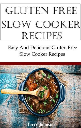 gluten-free-slow-cooker-recipes-easy-gluten-free-slow-cooker-recipes-for-beginners-gluten-free-paleo-diet-recipes