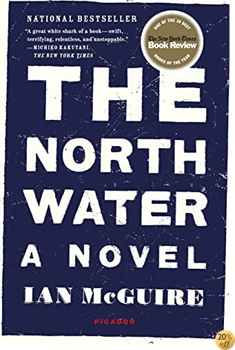 TThe North Water: A Novel