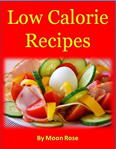 low-calorie-recipes-this-recipe-book-has-25-delicious-recipes-all-under-500-calories
