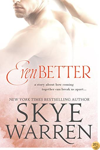 Even Better (Stripped Book 3)