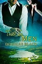Taste in Men by Douglas Black