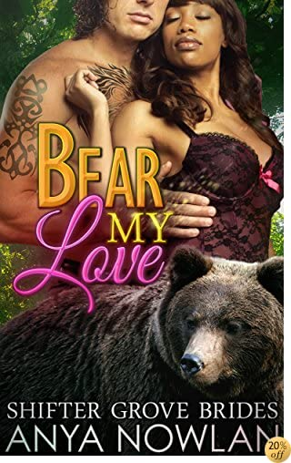 TBear My Love (Shifter Grove Brides Book 4)