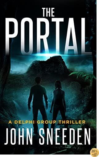 TThe Portal (A Delphi Group Thriller Book 2)