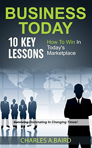 business-today-10-key-lessons-how-to-win-in-todays-marketplace