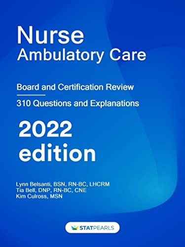 nurse-ambulatory-care-specialty-review-and-self-assessment-statpearls-review-series-book-351