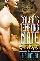 Caleb's Tempting Mate (Saber Chronicles #3)…