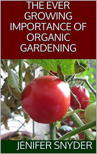 the-ever-growing-importance-of-organic-gardening