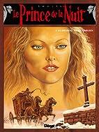 Le prince de la nuit Tome 4: Le journal de…