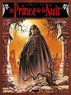 Le prince de la nuit Tome 3: Pleine lune…