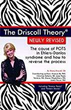 The Driscoll Theory® Newly Revised: The…