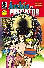 Archie vs. Predator #1 by Alex de Campi