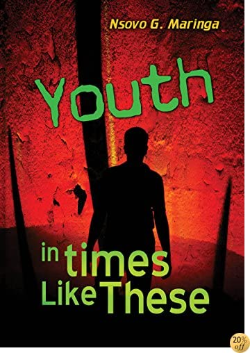 Youth: In times Like These