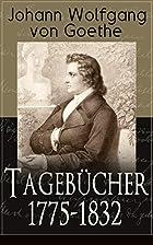 Tagebücher 1775-1832 (Gesamtausgabe)…
