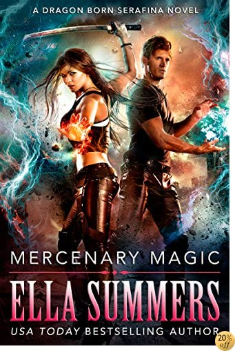 TMercenary Magic (Dragon Born Serafina Book 1)