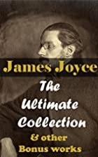 James Joyce: The Ultimate Collection & other…