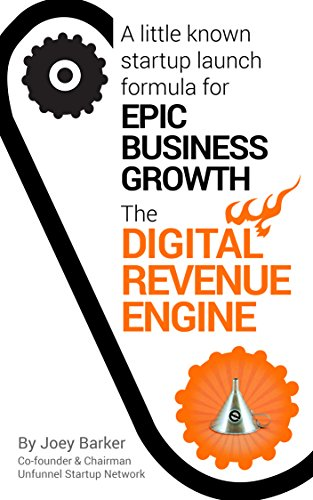digital-revenue-engine-a-little-known-startup-launch-formula-for-epic-business-growth