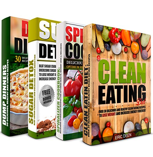 clean-eating-spiralizer-cookbook-sugar-detox-and-dump-dinners-box-set-over-100-delicious-recipes-to-lose-weight-increase-energy-and-get-healthy-clean-eating-clean-eating-diet
