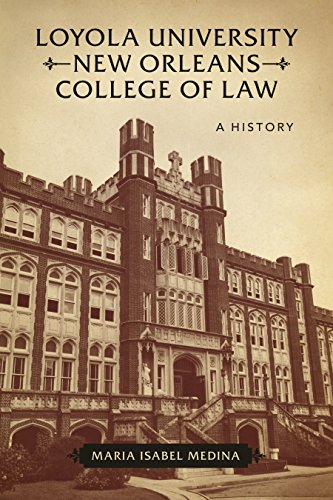 loyola-university-new-orleans-college-of-law-a-history