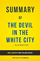 Summary of The Devil in the White City: by…