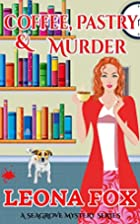 Coffee Pastry & Murder (A Seagrove Cozy…